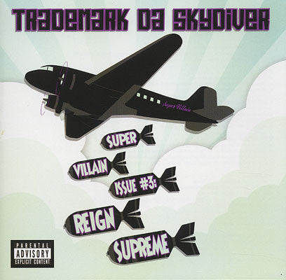 "Trademark Da Skydiver ""Super Villain Issue #3: Reign Supreme"" (Audio CD)"