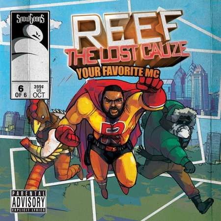 "Snowgoons ""Reef The Lost Cauze: Your Favorite MC"""