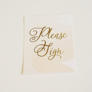 Please Sign | Wedding Sign | Gold Foil - shop greeting cards, handmade stationery, & wedding invitations by dodeline design - 1