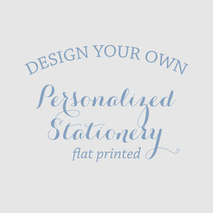 Design Your Own Stationery [Flat Print]