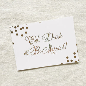Eat Drink & Be Married | Confetti Gold Foil - shop greeting cards, handmade stationery, & wedding invitations by dodeline design - 1