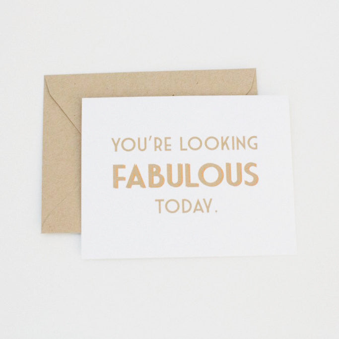 You're Looking Fabulous Today Modern Greeting Card - shop greeting cards, handmade stationery, & wedding invitations by dodeline design - 1