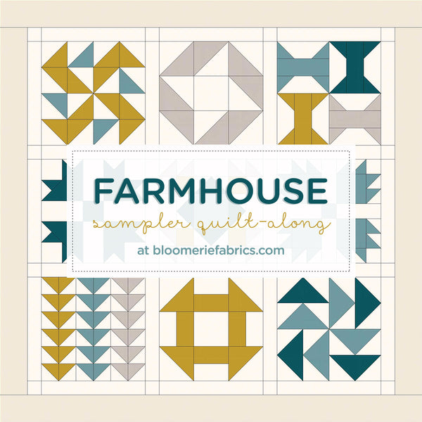 Join us for a Farmhouse Sampler quilt-along