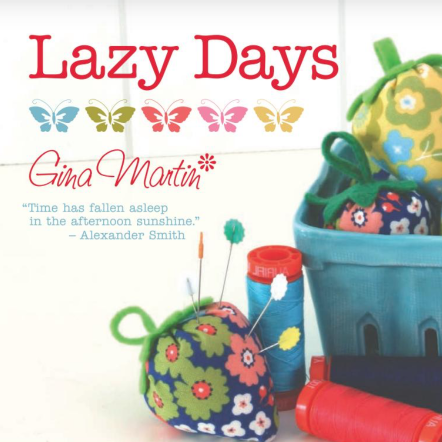Just in from Moda: Lazy Days