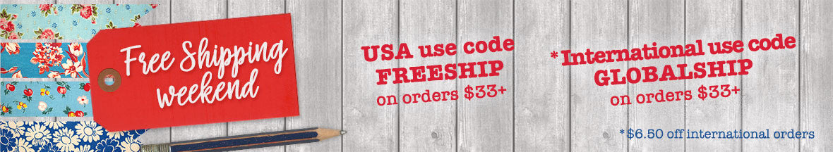 Memorial Day Free Shipping Weekend. USA use coupon code FREESHIP; International use GLOBALSHIP for $6.50 off your order