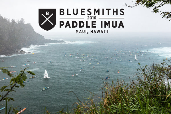 BLUESMITHS Paddle Imua 2016: 181 Paddlers & A Wild and Wet Maliko Benefit Race