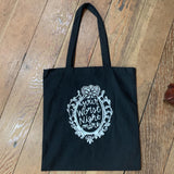 Your Worst Nightmare Black Tote Bag