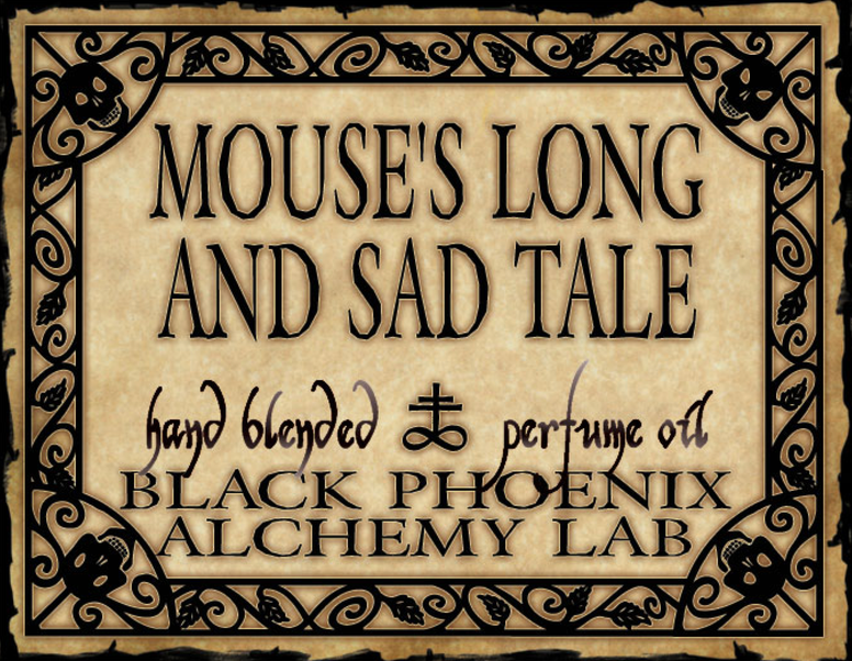 { Mouse's Long and Sad Tale } Black Phoenix Alchemy Lab Fragrance