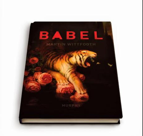 { Babel } Martin Wittfooth Book