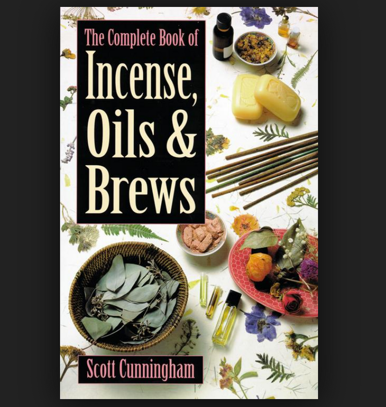 The Complete Book of Incense, Oils and Brews Scott Cunningham