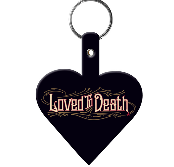 Loved To Death Black Heart Keychain