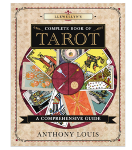 Llewellyn's Complete Book of Tarot A Comprehensive Guide