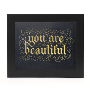 { You Are Beautiful } Vichcraft Print