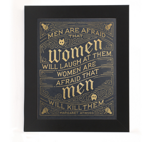 { Men Are Afraid Women Will Laugh At Them  } Vichcraft Print