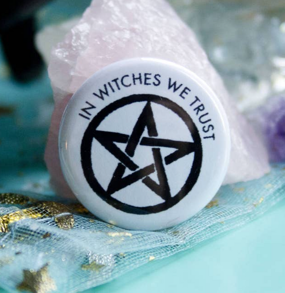 In Witches We Trust Small Button