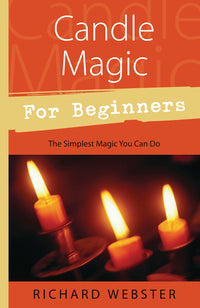 Candle Magic for Beginners 	Richard Webster