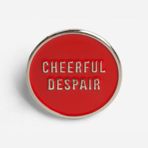 Cheerful Despair Enamel Pin