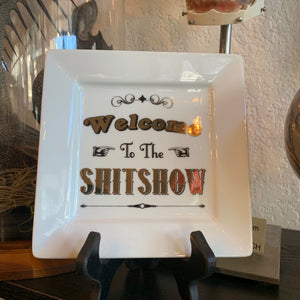 Welcome To The Shitshow Ceramic Catchall