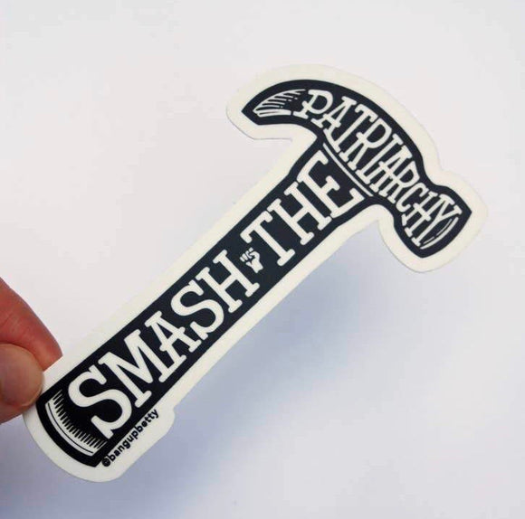 Smash The Patriarchy Sticker