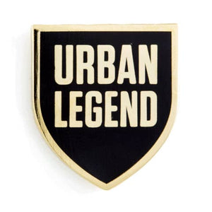 Urban Legend Enamel Pin