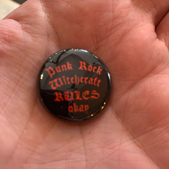 Punk Rock Witchcraft Rules OK Button