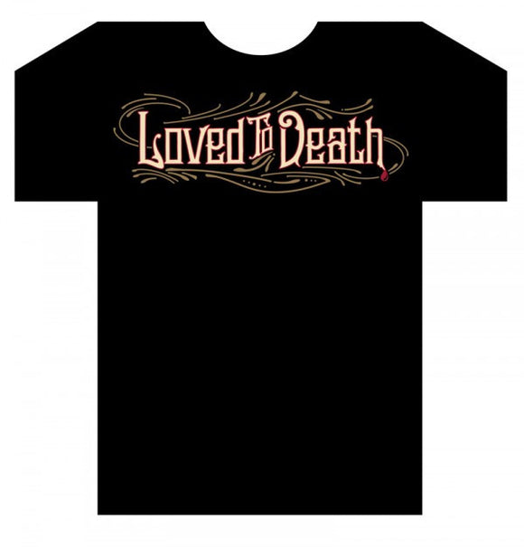 Mens Loved To Death Logo T Shirt