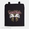 Loved To Death Tote Bag