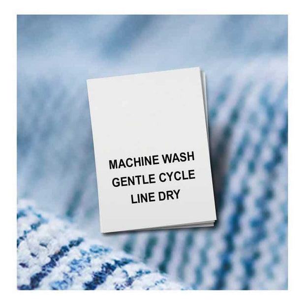 Machine Wash, Gentle Cycle, Line Dry
