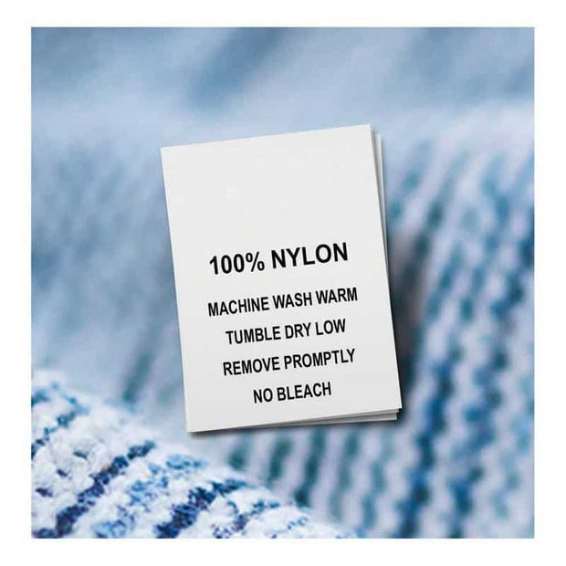 Nylon, Machine Wash Warm, Tumble Dry Low, Remove Promptly, No Bleach