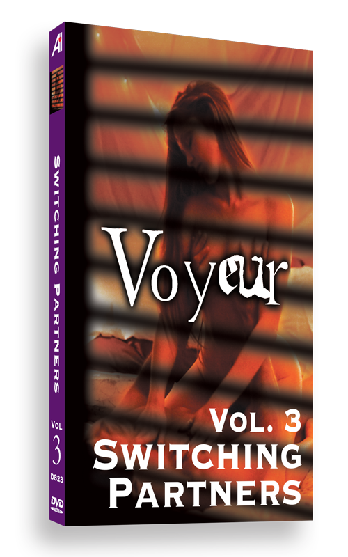 Voyeur Volume 3: Switching Partners