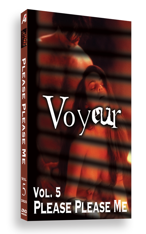 Voyeur Volume 5: Please Please Me
