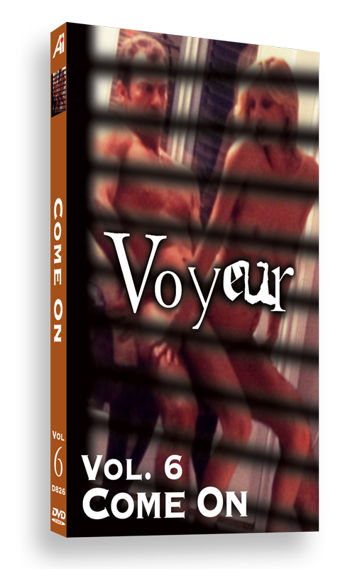 Voyeur Volume 6: Come On