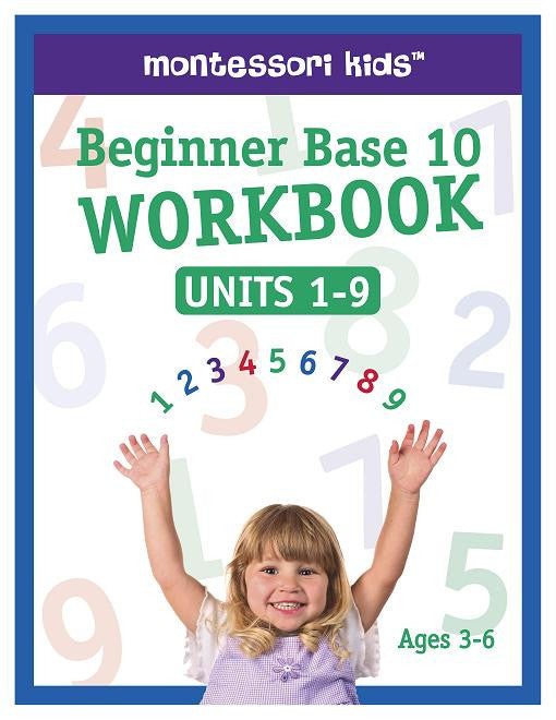 Beginner Base 10 Workbook: Units 1-9