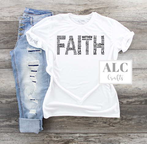 "Heat Transfer Vinyl (HTV) ""Faith"" T-Shirt"
