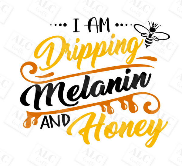 Dripping Melanin and Honey T-Shirt