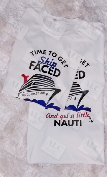 "Heat Transfer Vinyl (HTV) ""Time to Get Ship Faced"" T-Shirt"