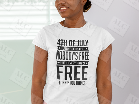 Nobodys Free Until Everybodys Free Shirt