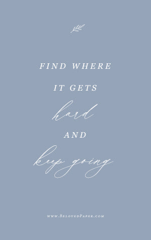 Find Where it Gets Hard and Keep Going