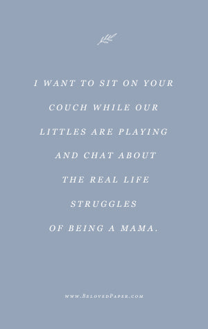 Let's Chat About the Real Life Struggles of Being a Mama