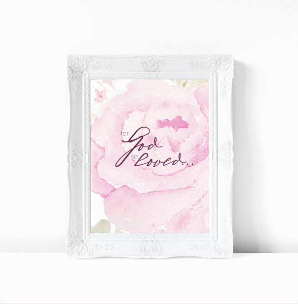 For God So Loved - Inspirational Watercolor Art Print