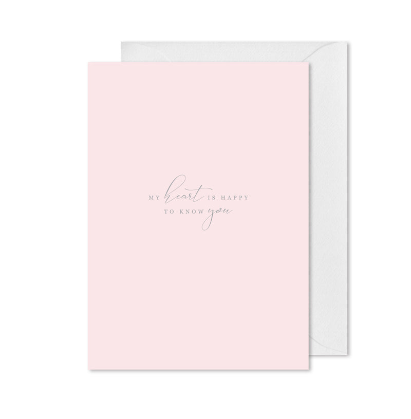 Encouragement Note Card - My Heart is Happy to Know You
