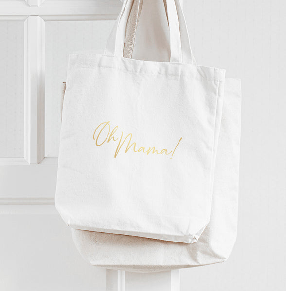 Oh Mama - Gold Foil - Tote Bag