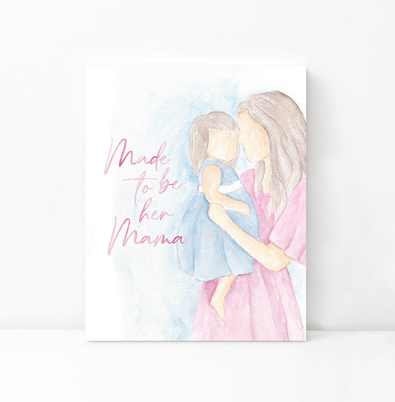 Made To Be Her Mama - Digital Download