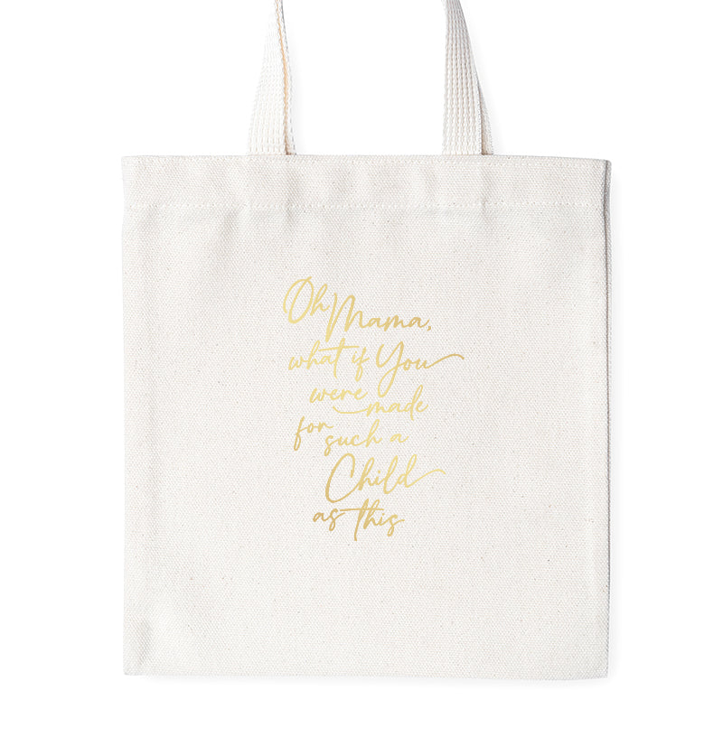 For Such a Child as This - Gold Foil - Tote Bag