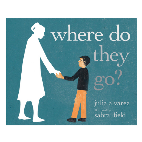 Where Do They Go-Julia Alvarez