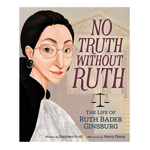 No Truth Without Ruth-Kathleen Krull