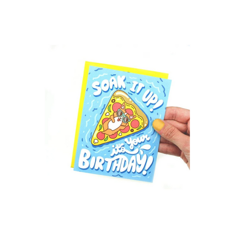 Soak It Up It's Your Birthday Card