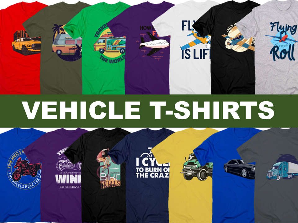 Vehicle T-Shirts
