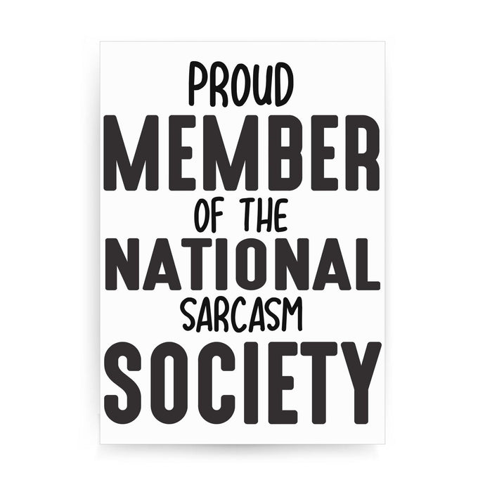 Proud member funny slogan print poster framed wall art decor