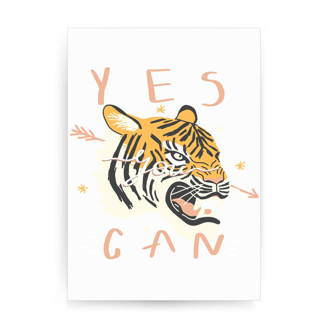 Yes you can tiger illustration graphic design print poster framed wall art decor - Graphic Gear